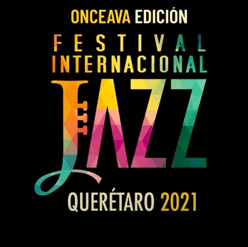Festival Internacional de Jazz Querétaro 2021